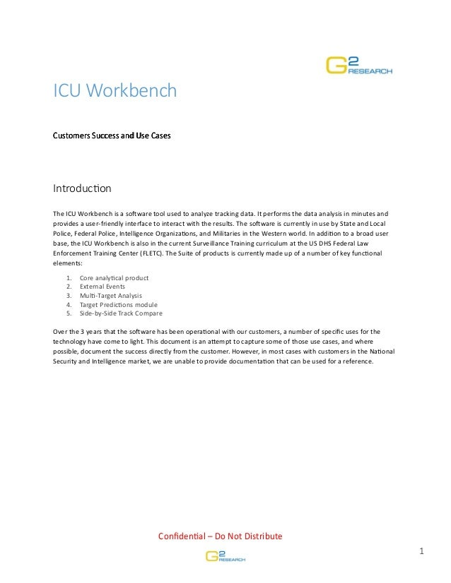 ICU Workbench Customers Customers Success and Use Cases  IntroducƟon The ICU Workbench is a soŌware tool used to analyze t...