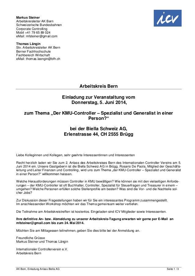 AK Bern, Einladung Anlass Biella AG Seite 1 / 3 Markus Steiner Arbeitskreisleiter AK Bern Schweizerische Bundesbahnen Corp...