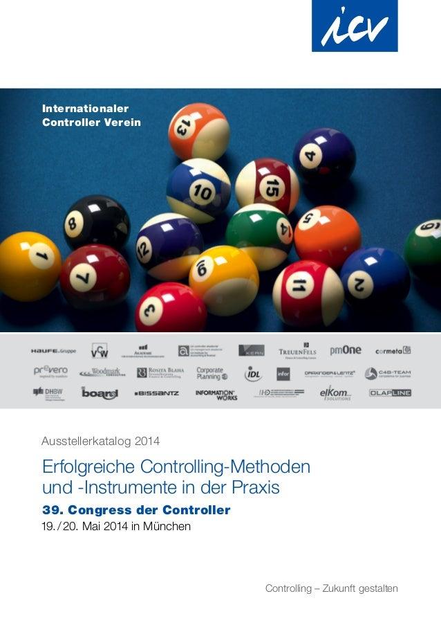 Ausstellerkatalog 2014 Erfolgreiche Controlling-Methoden und -Instrumente in der Praxis 39. Congress der Controller 19./...
