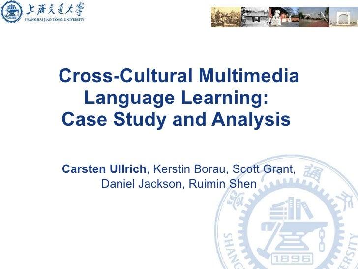 Cross-Cultural Multimedia Language Learning
