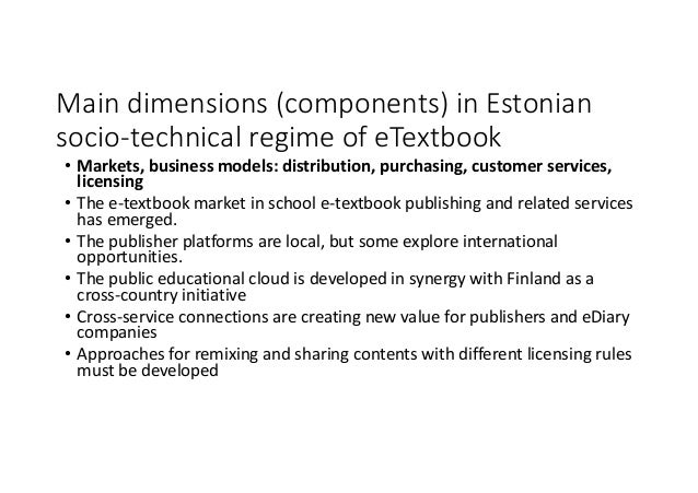 • Markets,businessmodels:distribution,purchasing,customerservices, licensing • Thee-textbookmarketinschoole-te...