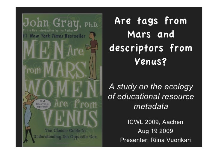 Are tags from    Mars and descriptors from      Venus?  A study on the ecology of educational resource        metadata    ...