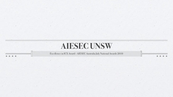 AIESEC UNSW Excellence in ICX Award - AIESEC Australia July National Awards 2010