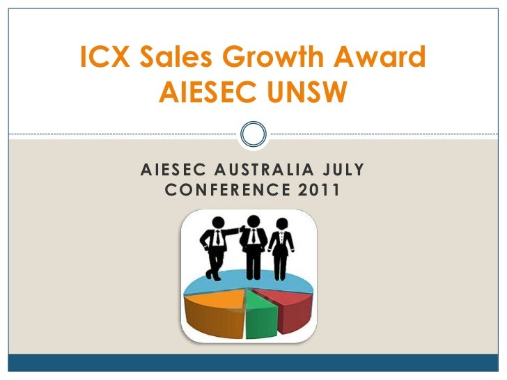 AIESEC Australia July Conference 2011<br />ICX Sales Growth AwardAIESEC UNSW<br />