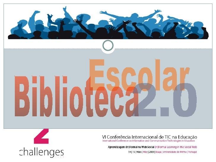 Carlos Pinheiro, Fevereiro de 2009 Escolar Biblioteca 2.0
