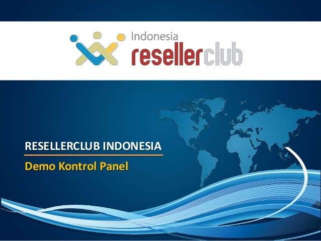RESELLERCLUB INDONESIADemo Kontrol Panel