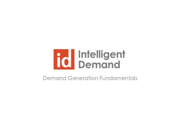 Demand Generation Fundamentals