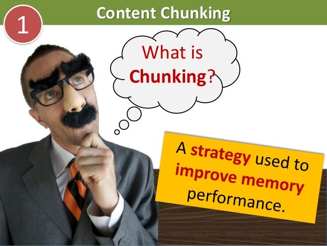 Content Chunking1What isChunking?