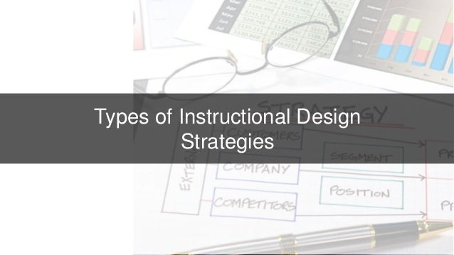 types of instructional design