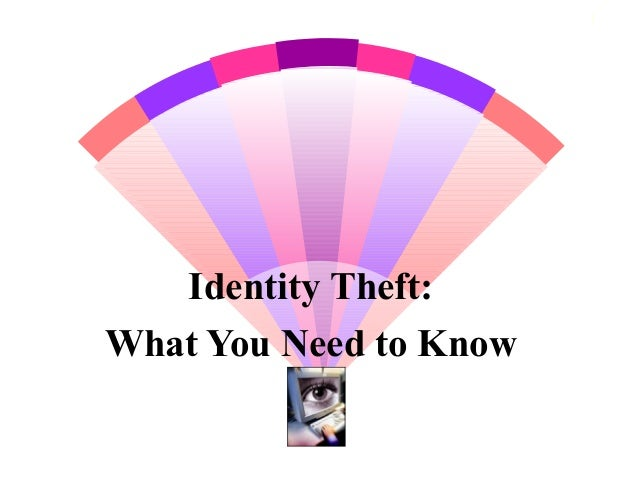 1 Identity Theft: What You Need to Know