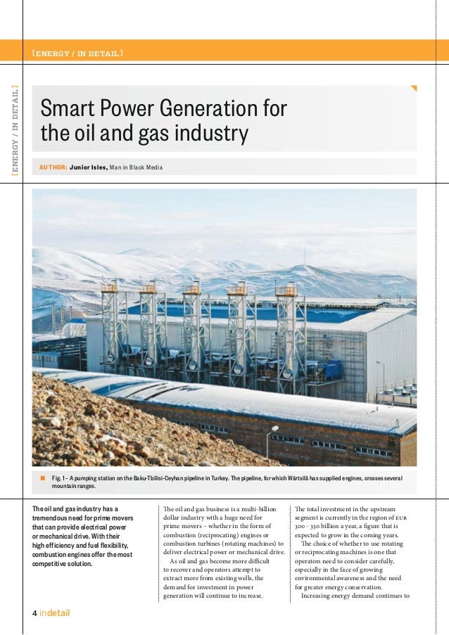 [ ENERGY / IN DETAIL ]  [ ENERGY / IN DETAIL ]  Smart Power Generation for the oil and gas industry AUTHOR: Junior Isles, ...