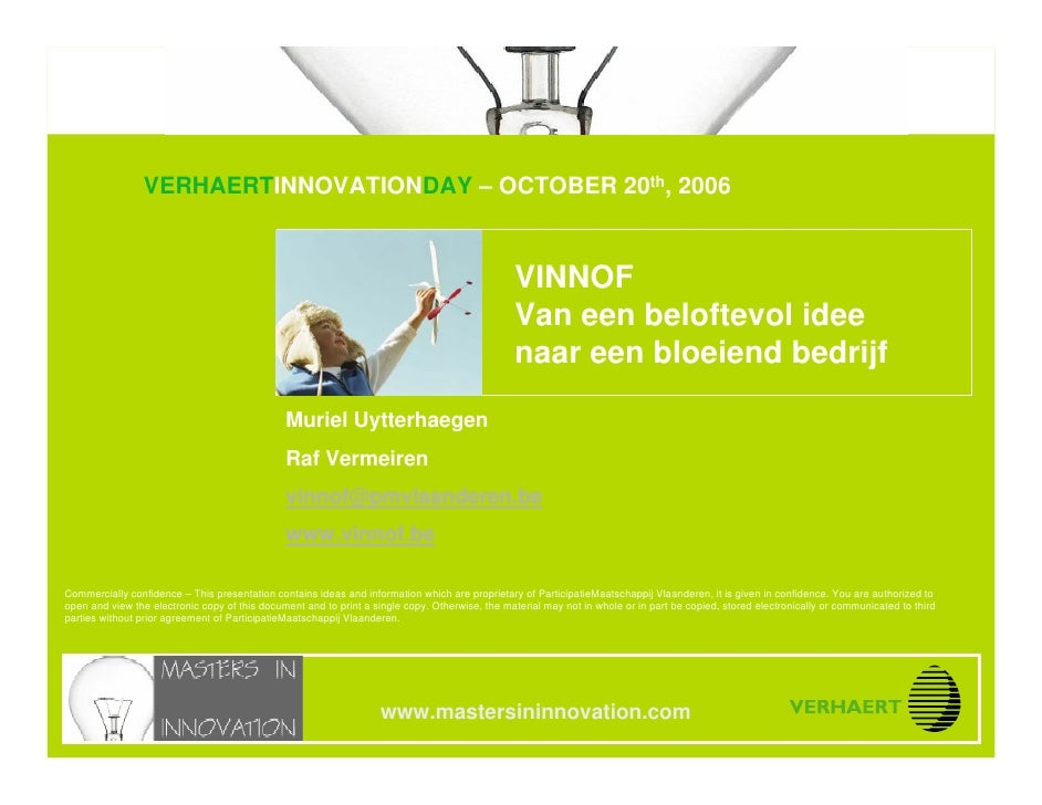 Selecting Innovation Projects                                 VERHAERTINNOVATIONDAY – OCTOBER 20th, 2006 www.mastersininno...