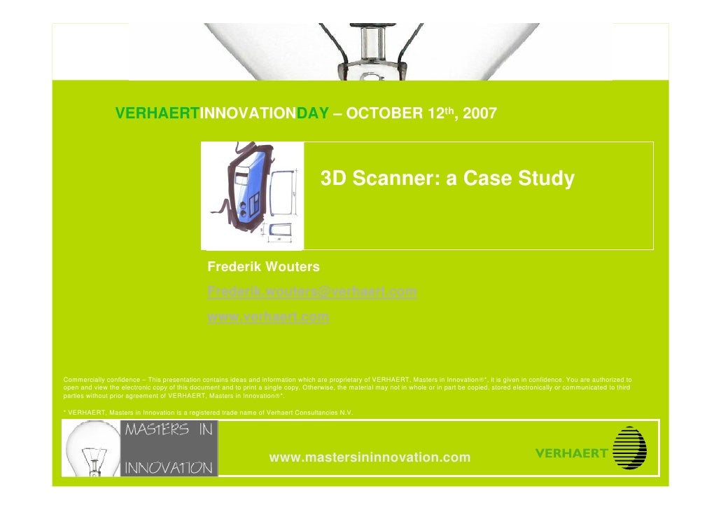 © MASTERS IN INNOVATION ®                               3D Scanner: a Case Study                                  VERHAERT...