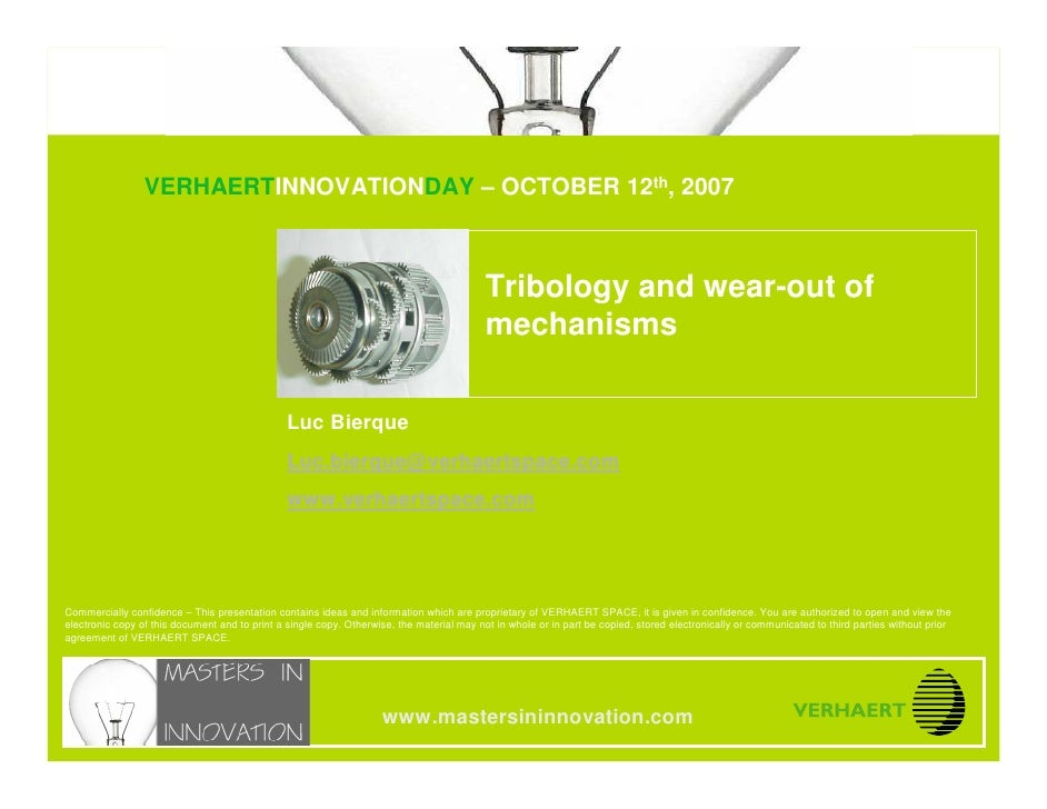© VERHAERT SPACE                                Tribology & wear-out of mechanisms                                   VERHA...