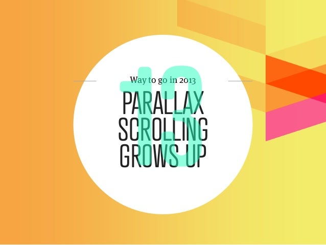 Way to go in 2013PARALLAXSCROLLINGGROWS UP