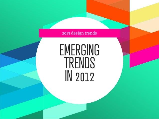 Trends in interactive design 2013 Slide 3