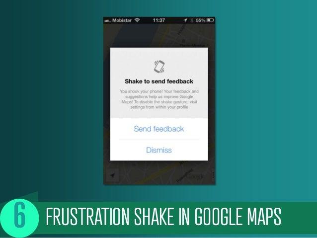 FRUSTRATION SHAKE IN GOOGLE MAPS