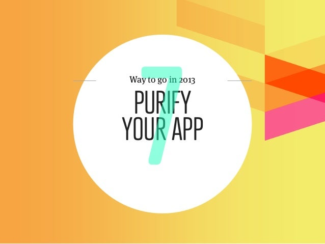 Way to go in 2013 PURIFYYOUR APP
