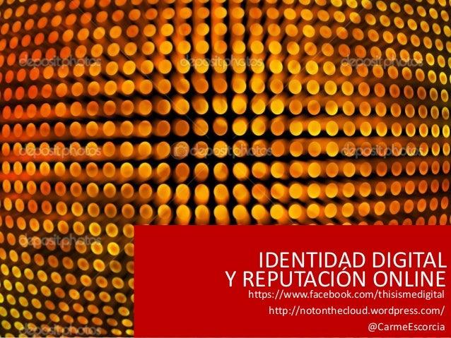 Identidad digital y reputacion online dating