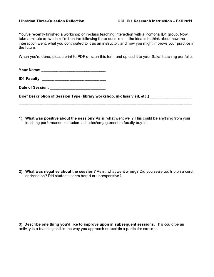 Librarian Three-Question Reflection                        CCL ID1 Research Instruction – Fall 2011You've recently finishe...
