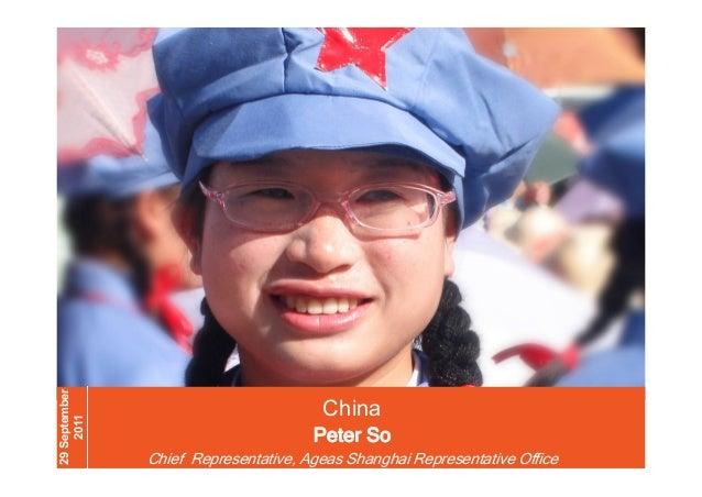 29 September 2011  China 3-10-2011  China - Peter So | 29/9/2011  Peter So  China - Peter So | 29/9/2011  Chief Representa...