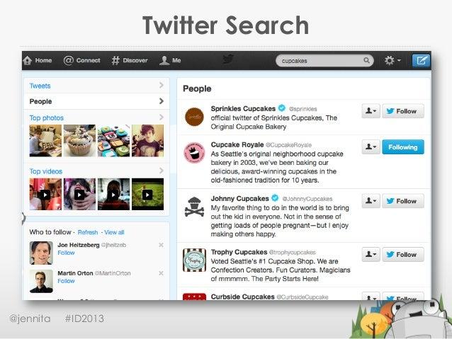 Twitter Search@jennita #ID2013