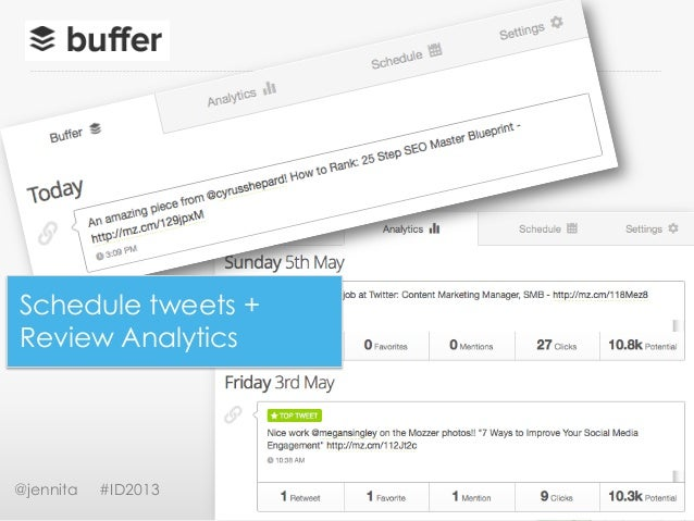 @jennita #ID2013Schedule tweets +Review Analytics