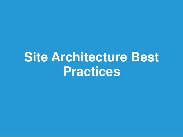 Site Architecture BestPractices