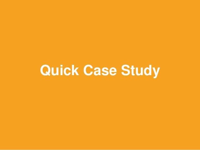 Quick Case Study