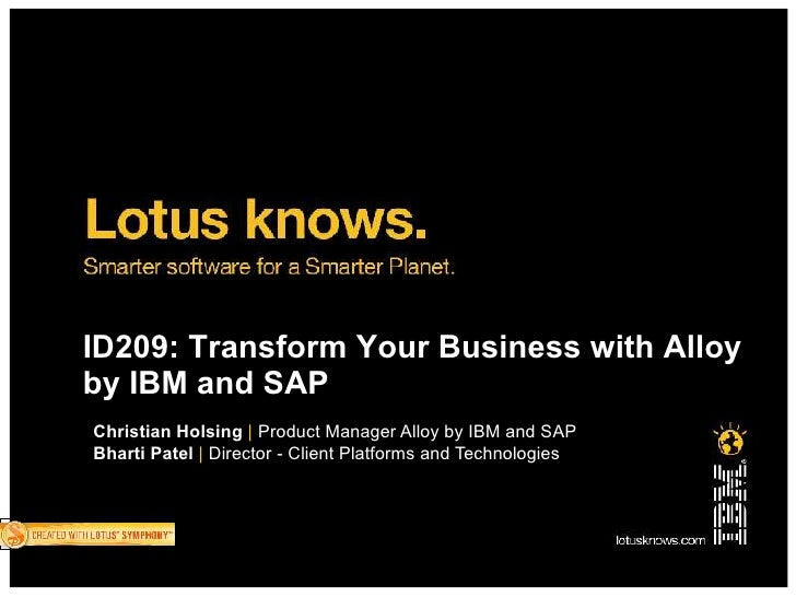 ID209: Transform Your Business with Alloy by IBM and SAP Christian Holsing | Product Manager Alloy by IBM and SAP Bharti P...