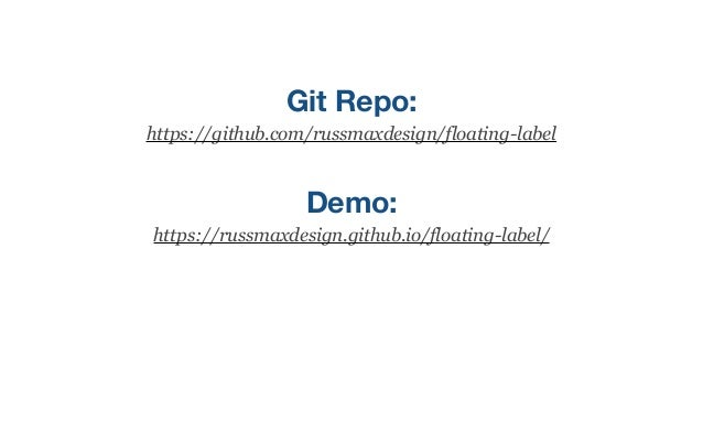 Creating Acessible floating labels Slide 3