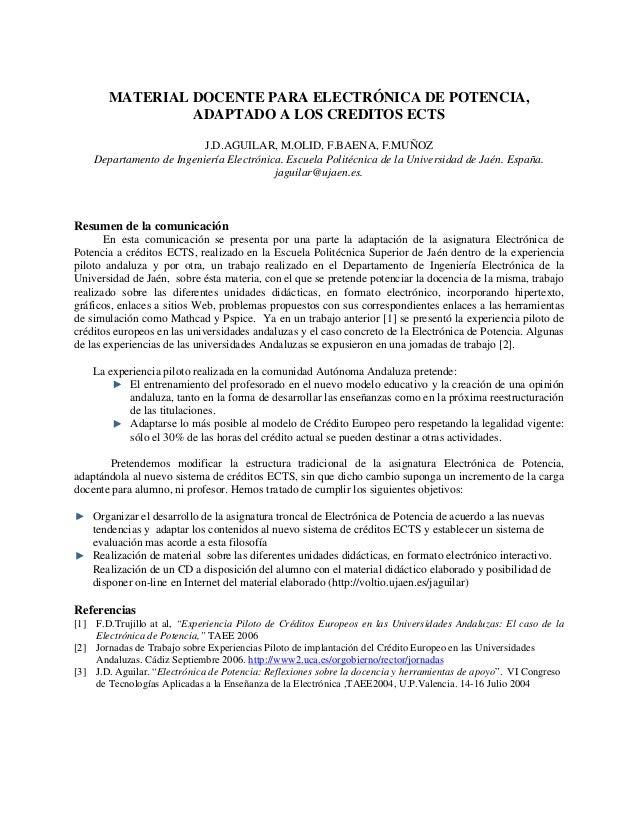 MATERIAL DOCENTE PARA ELECTRÓNICA DE POTENCIA, ADAPTADO A LOS CREDITOS ECTS J.D.AGUILAR, M.OLID, F.BAENA, F.MUÑOZ Departam...
