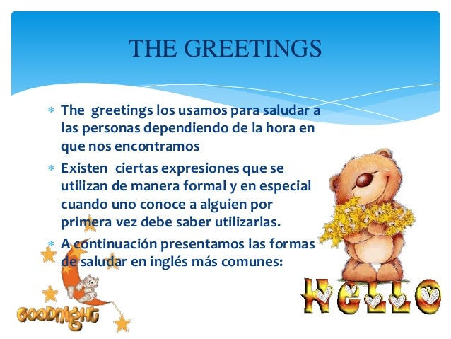Good Morning Everyone Que Significa : Greetings and introductions self