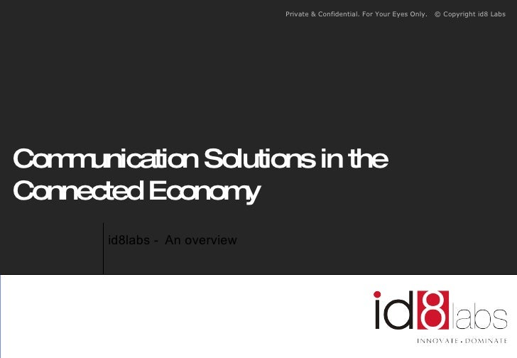 id8labs -  An overview Communication Solutions in the Connected Economy