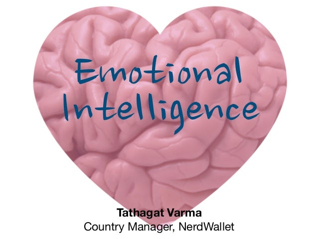 Tathagat Varma Country Manager, NerdWallet Emotional Intelligence