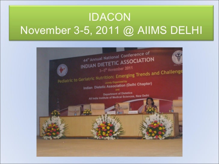 IDACON  November 3-5, 2011 @ AIIMS DELHI