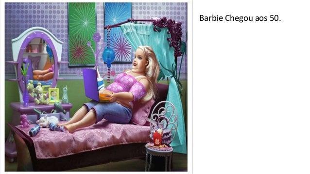 Barbie Chegou aos 50.