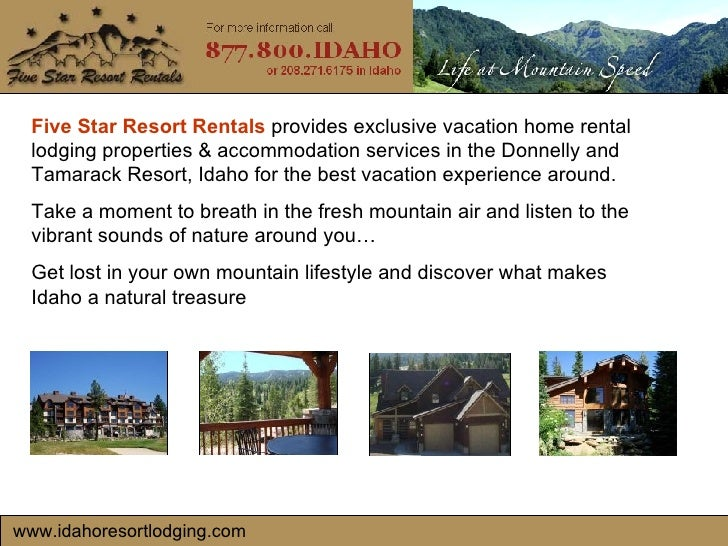www.idahoresortlodging.com Five Star Resort Rentals  provides exclusive vacation home rental lodging properties & accommod...