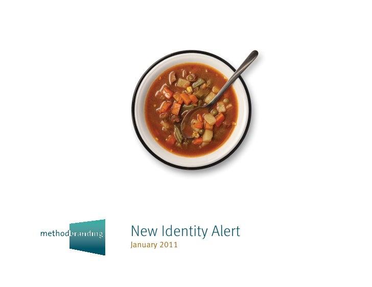 New Identity AlertJanuary 2011