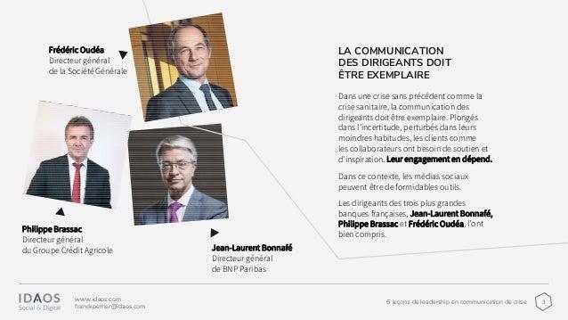 36 leçons de leadership en communication de crise www.idaos.com franckperrier@idaos.com LA COMMUNICATION DES DIRIGEANTS DO...