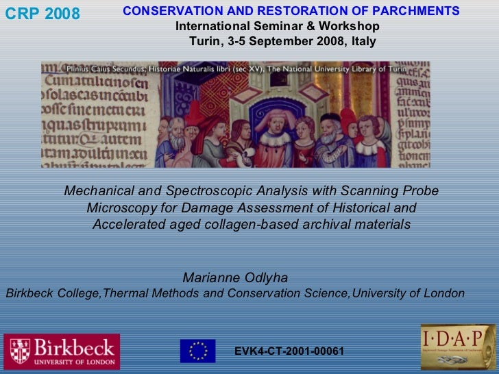 CRP 2008   CONSERVATION AND RESTORATION OF PARCHMENTS International Seminar & Workshop   Turin, 3-5 September 2008, Italy...