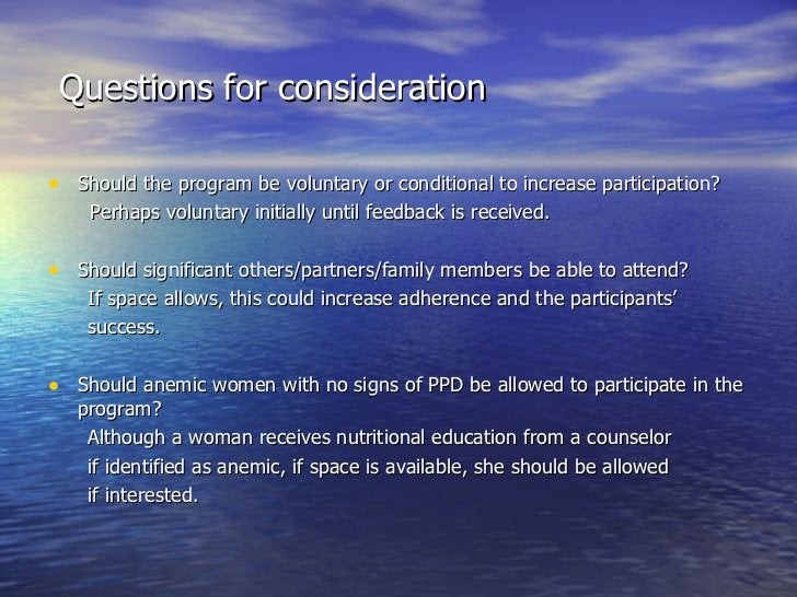 Questions for consideration <ul><li>Should the program be voluntary or conditional to increase participation?  </li></ul><...