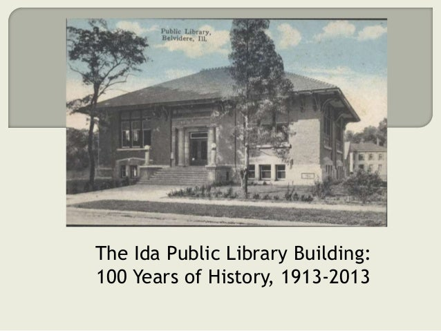 The Ida Public Library Building: 100 Years of History, 1913-2013