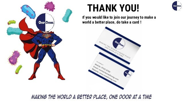 If you would like to join our journey to make a world a better place, do take a card ! THANK YOU!