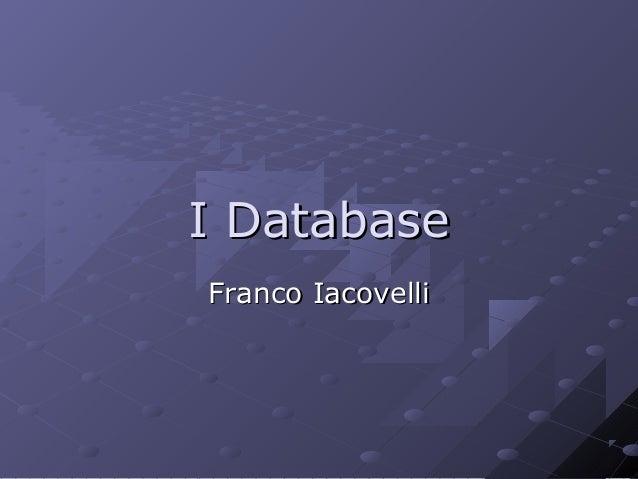 I Database Franco Iacovelli