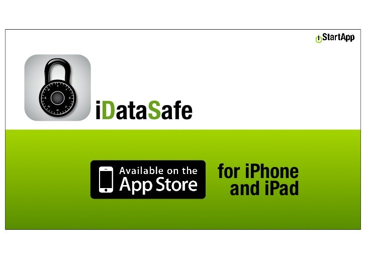 iDataSafe            for iPhone              and iPad