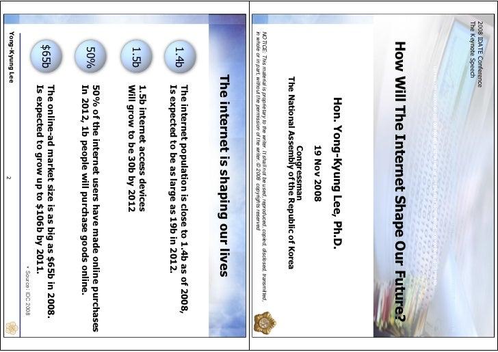 2008 IDATE ConferenceThe Keynote Speech                                          10110101101110010100101010001001001001010...