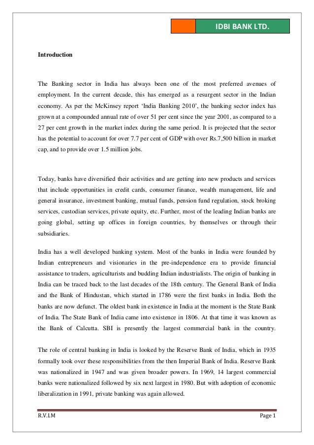 R.V.I.M Page 1 IDBI BANK LTD. Introduction The Banking sector in India has always been one of the most preferred avenues o...