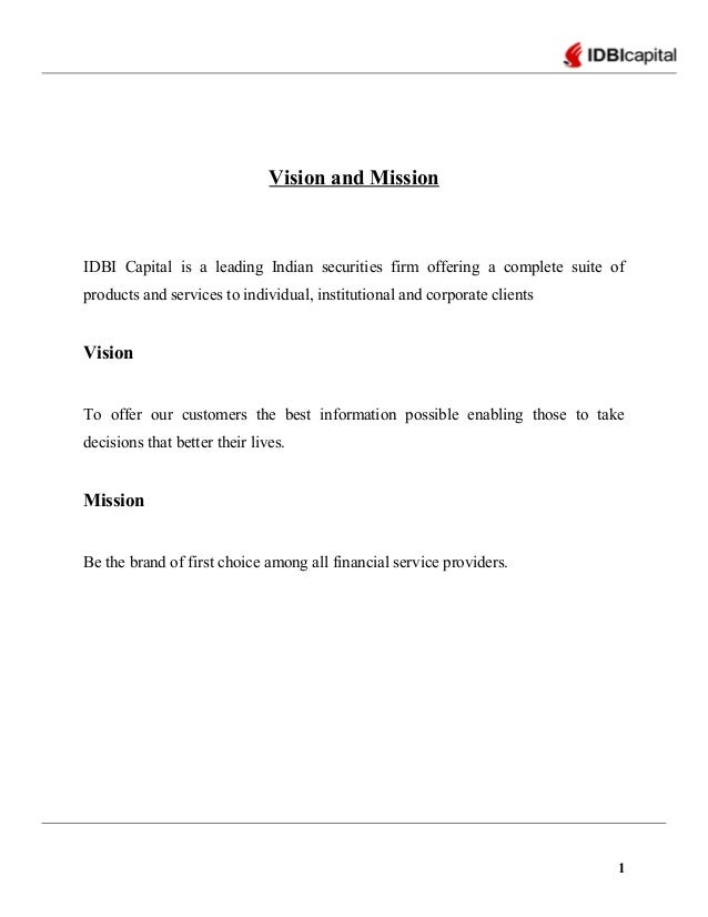 Vision and Mission IDBI Capital is a leading Indian securities firm offering a complete suite of products and services to ...
