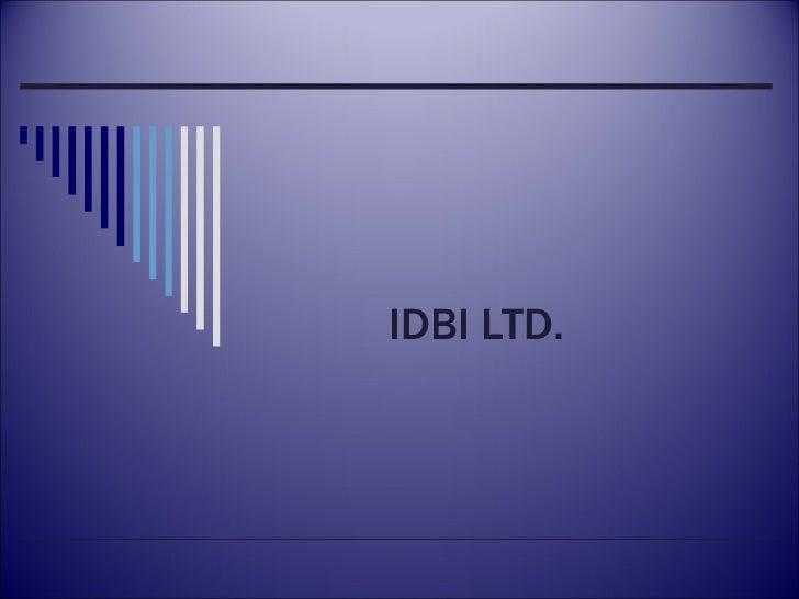 IDBI LTD.